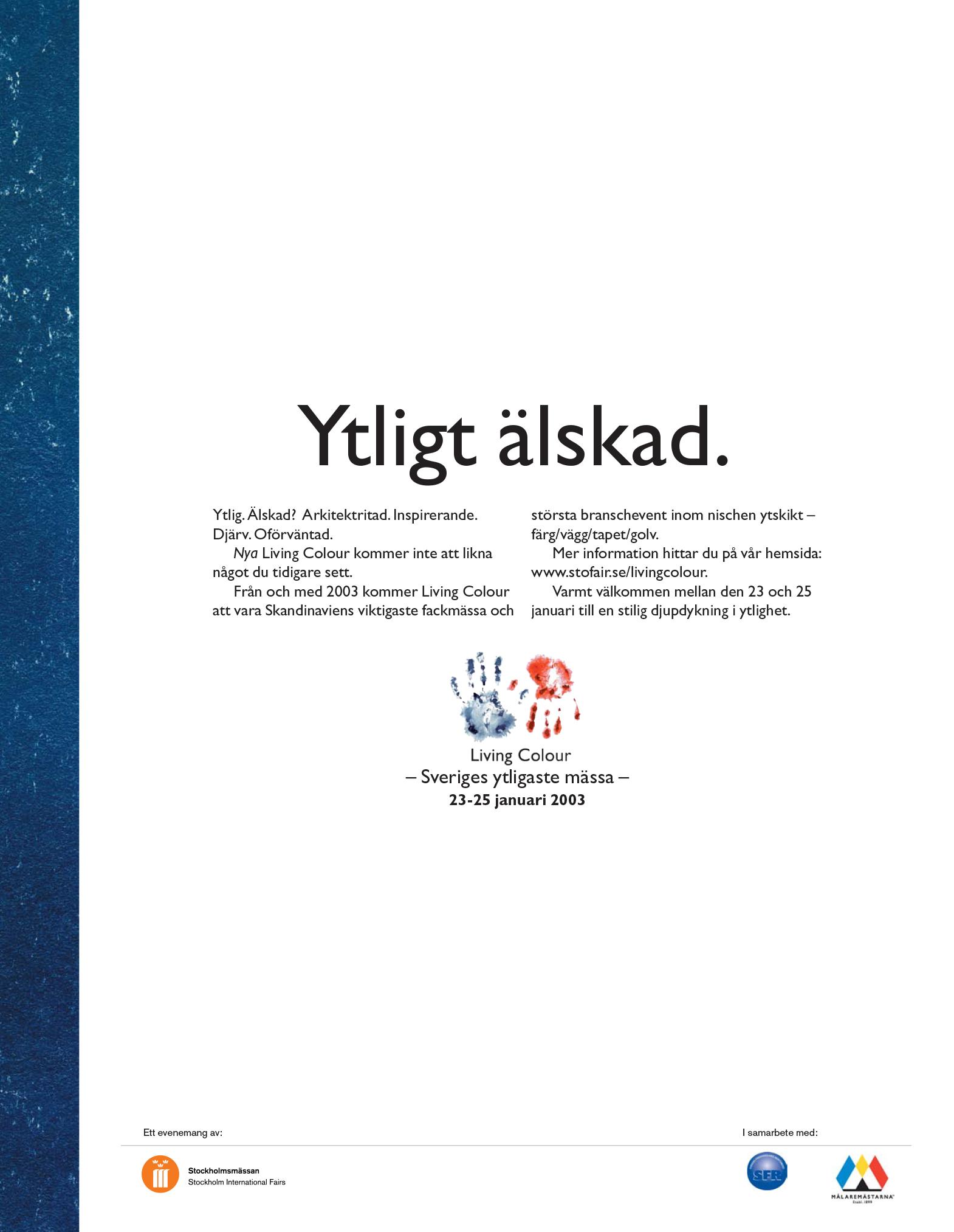 Ena halvan av annonsuppslag för mässan Living Colour