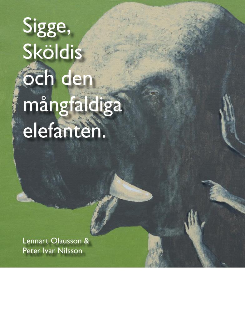 """Bokomslag till boken """"Sigge, Sköldis och den mångfaldiga elefanten"""""""